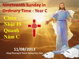 Nineteenth Sunday in Ordinary Time - Year C