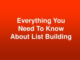 Acquire Customers with List Building