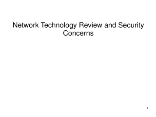 Network Technology Review and Security Concerns