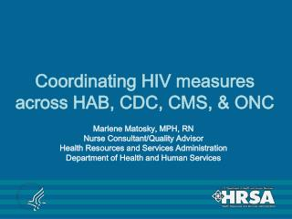 Coordinating HIV measures across HAB, CDC, CMS, & ONC