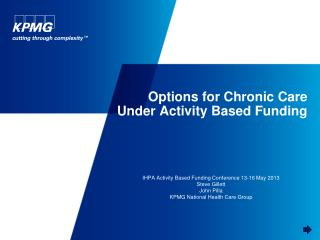 Options for Chronic Care Under Activity Based Funding