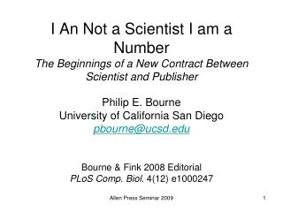 I An Not a Scientist I am a Number The Beginnings of a New Contract Between Scientist and Publisher