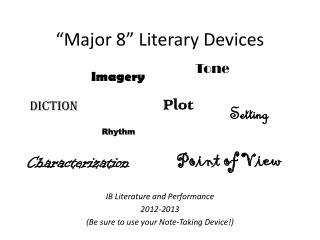 """Major 8"" Literary Devices"