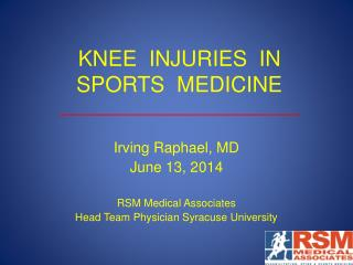 KNEE  INJURIES  IN SPORTS  MEDICINE
