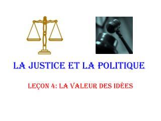 La justice et la politique