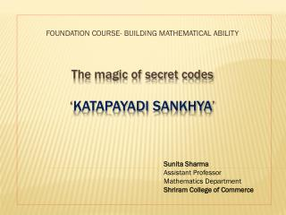 The magic of secret codes ' katapayadi sankhya '