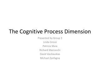 The Cognitive  P rocess Dimension