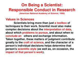 On Being a Scientist:  Responsible Conduct in Research (American National Academy of Science, 1995)