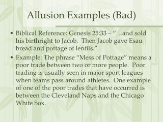 Allusion Examples (Bad)