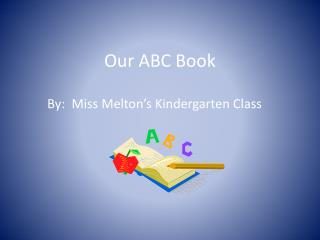Our ABC Book
