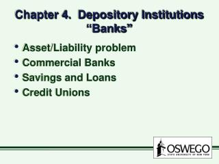 "Chapter 4.  Depository Institutions ""Banks"""