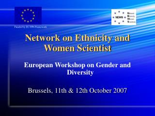 Network on Ethnicity and Women Scientist