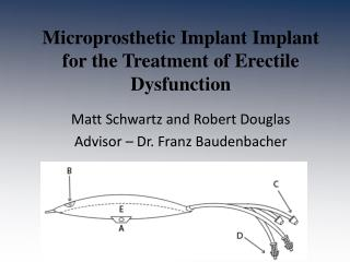 Microprosthetic  Implant Implant for the Treatment of Erectile Dysfunction