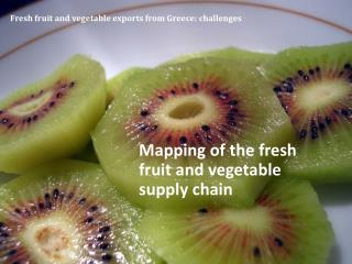 Fresh fruit and vegetable exports from Greece:  challenges