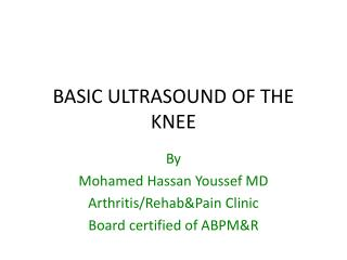 BASIC ULTRASOUND OF THE KNEE