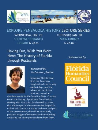 Having Fun, Wish You Were Here: The History of Florida through Postcards presented by