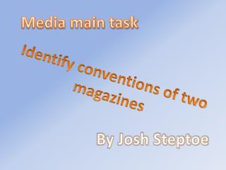 Media main task