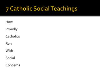7 Catholic Social Teachings