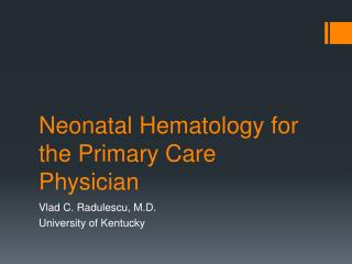 Neonatal Hematology for the Primary Care Physician