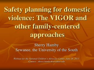 Safety planning for domestic violence: The VIGOR and other family-centered approaches