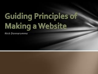 Guiding Principles of  Making a  Website