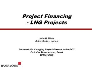Project Financing - LNG Projects