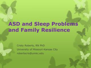 ASD and Sleep Problems and Family Resilience