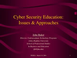 Cyber Security Education: Issues  Approaches