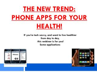 The New Trend: Phone Apps For your Health!