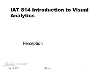 IAT  814  Introduction to Visual Analytics