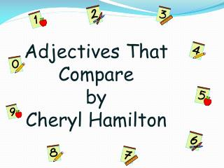 Adjectives That Compare by Cheryl Hamilton