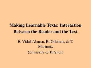 Making Learnable Texts: Interaction Between  t he Reader  a nd  t he Text