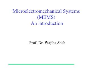 Microelectromechanical Systems (MEMS)  An introduction