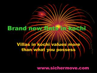Flats in Kochi, Villas in Kochi - An Overview