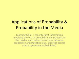 Applications of Probability & Probability in the Media