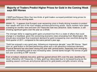 Majority of Traders Predict Higher Prices for Gold in the Co