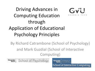 Driving Advances in Computing Education through Application of Educational Psychology Principles