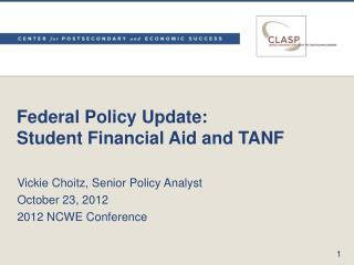 Federal Policy Update: Student Financial Aid and TANF