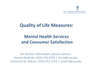 Quality of Life Measures:  Mental Health Services  and Consumer Satisfaction