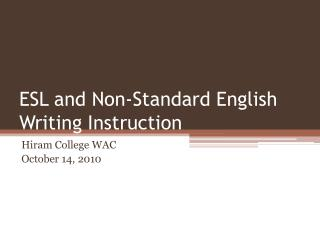 ESL and Non-Standard English Writing Instruction