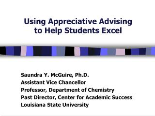 Using Appreciative Advising  to Help Students Excel