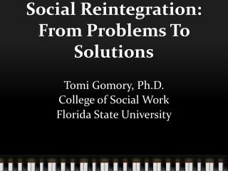 Social Reintegration: From Problems To Solutions