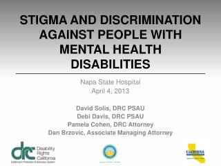 STIGMA AND DISCRIMINATION AGAINST PEOPLE WITH MENTAL HEALTH DISABILITIES