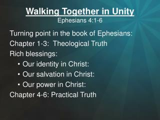 Walking Together in Unity Ephesians 4:1-6