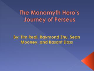 The  Monomyth  Hero's Journey of  Perseus