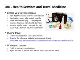 LBNL Health Services and Travel Medicine Before you travel overseas