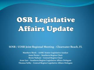 OSR Legislative Affairs Update