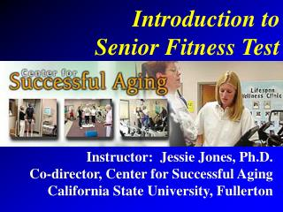 Introduction to Senior Fitness Test