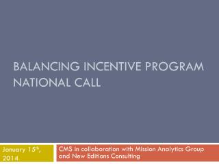 Balancing Incentive Program  National Call