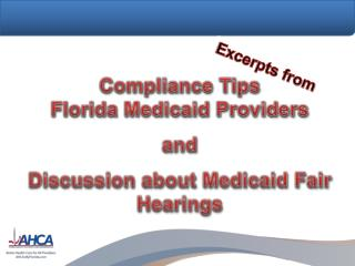 Compliance  Tips  Florida Medicaid  Providers and Discussion about Medicaid Fair Hearings